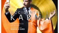 Occidentali's karma.Il brano ha vinto Sanremo 2017 ed è interpretato da Francesco Gabbani. Inizialmente la canzone doveva avere il titolo in LatinoOccidentalis Karma, ma poi dopoqualche giorno è stato scelto […]