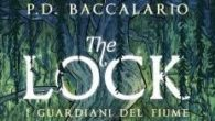 I guardiani del Fiume – The Lock è un libro di P. D. Baccalario. Questo libro parla di dieci ragazzi – tra cui tre cugini: Timothee, Floraleda e Pit e […]